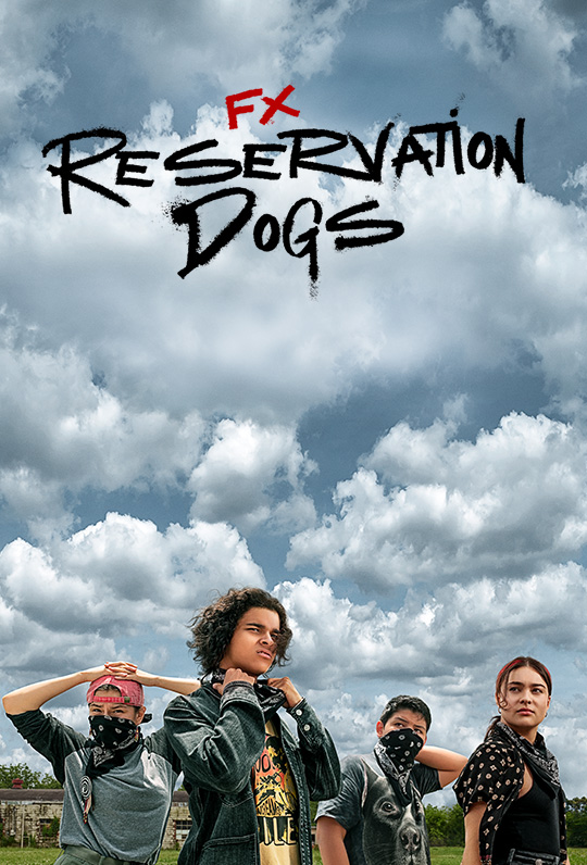 Reservation Dogs Poster Image
